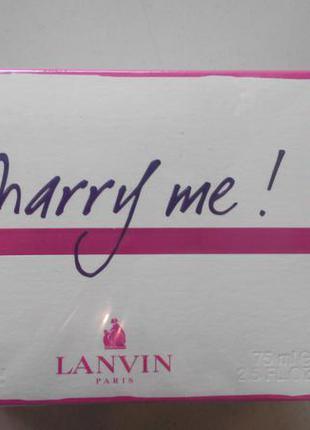 """Lanvin marry me """"edp"""" 75 ml оригинал"""