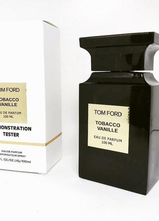 Tom ford tobacco vanille eau de parfum 100ml edp тестер