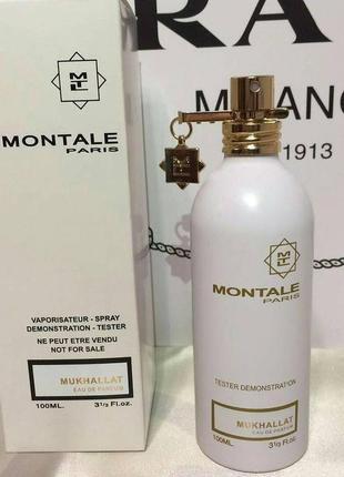 Montale mukhallat eau de parfum 100ml тестер