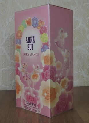 Anna sui fairy dance secret wish 75 мл туалетная вода оригинал