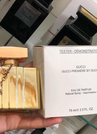 Gucci premiere by gucci eau de parfum 75ml тестер