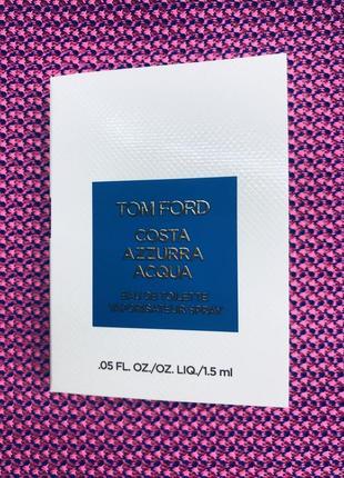 Tom ford - costa azzurra acqua пробник туалетной воды 1.5мл