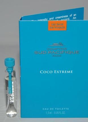 Comptoir sud pacifique coco extreme (пробник) оригинал