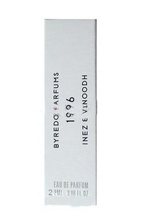 Byredo 1996 inez & vinoodh_original  eau de parfum 2 мл затест_парфюм.вода2 фото
