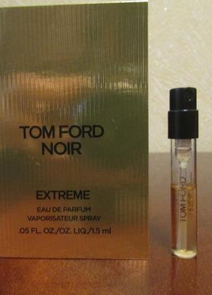 Парфюмированная вода noir extreme tom ford остаток 1,2 мл.