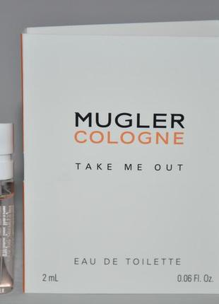 Thierry mugler cologne take me out (пробник)