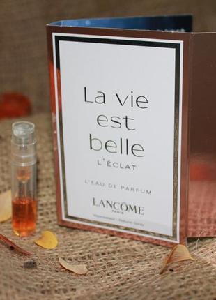 Lancome la vie est belle l'eclat парфюмированная вода