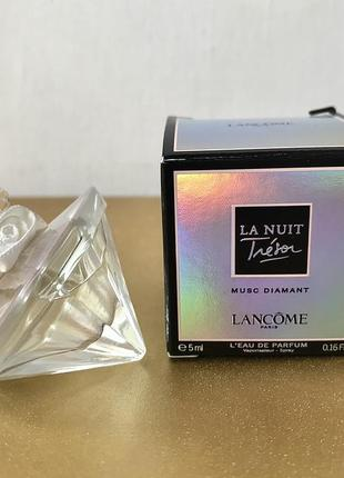 Lancome la nuit tresor musc diamant парфюмированная вода 5 мл