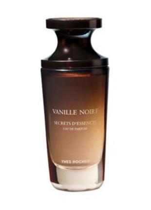 Парфюмированая вода vanille noire ваниль, ив роше
