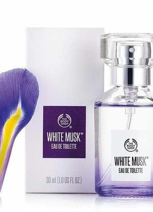 Туалетная вода the body shop white musk® eau de toilette, 30 мл запечатана, из германии