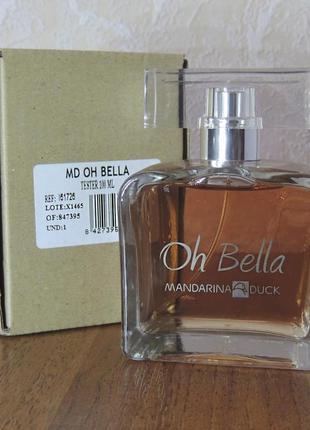 Mandarina duck oh bella 100 мл тестер туалетной воды для женщин оригинал
