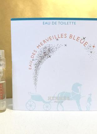 Hermes eau des merveilles bleue туалетная вода пробник