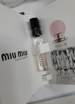 Пробник парфюмированной воды miu miu fleur d'argent