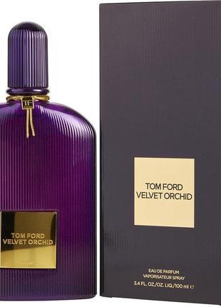 Tom ford velvet orchid ,100 мл, оригинал