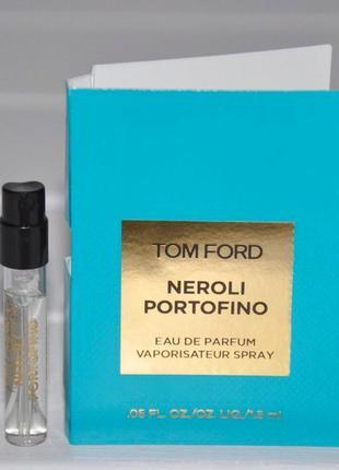 Tom ford neroli portofino_original  eau de parfum 2 мл затест_парфюм.вода
