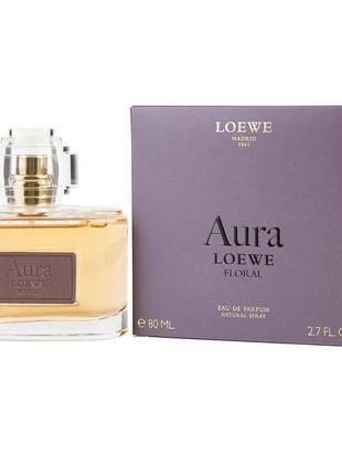 Loewe aura loewe floral. парфюмированная вода 80 ml