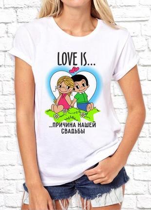 """Парные футболки push it с принтом """"love is причина нашей свадьбы"""""""