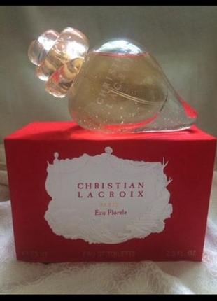 Christian lacroix eau florale  оригинал
