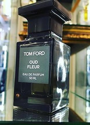 Tom ford oud fleur парфюмированная вода edp 50 ml