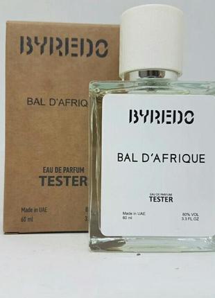 Нишевый тестер byredo bal d'afrique 💋духи женские байредо бал африк 60 мл