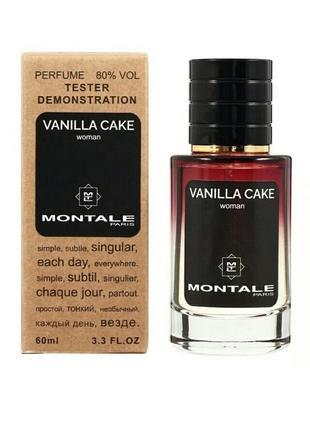 Тестер стойкий montale vanilla cake 60 мл духи женские монталь ванила кейк