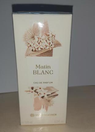 Парфюмированная вода 100мл matin blanc ив роше