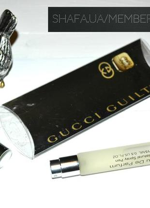 Gucci guilty 15 мл