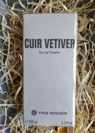 Туалетная вода 100 мл  cuir vetiver для мужчин ив роше yves rocher