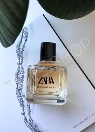 Zara gourmand addict парфюмерия оригинал испания духи туалетная вода