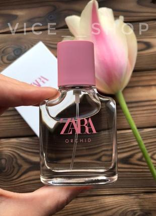 Zara orchid духи парфюмерия туалетная вода оригинал испания