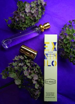 Люкс качество! пробник 20 мл,парфюмерная вода,парфюмерная ручка ex nixilo fleur narcotique