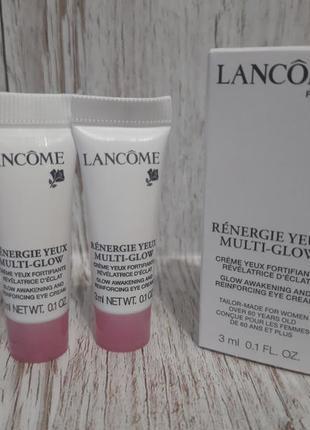 Антивозрастной крем для кожи вокруг глаз от lancome renergie multi glow eye