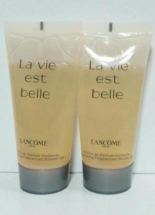 Lancome la vie est belle гель для душа.