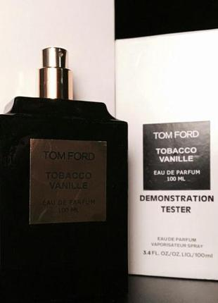 Tom ford tobacco vanille, 100 мл
