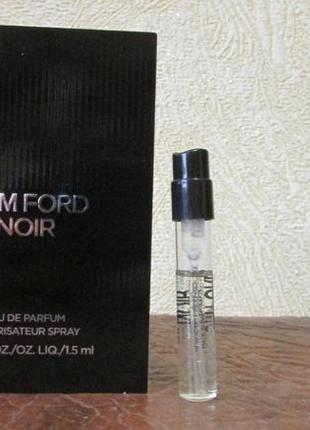 Парфюмированная вода noir tom ford 1,5 мл.