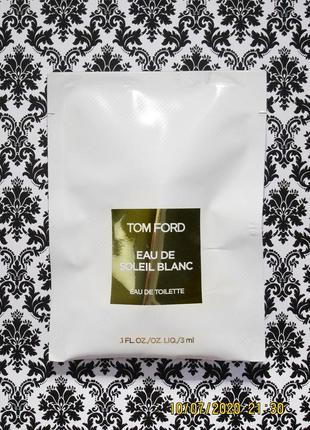 Пробник парфюма tom ford eau de soleil blanc 3 мл - духи том форд с роликом