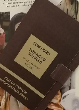 Tom ford tobacco vanille пробник 2мл