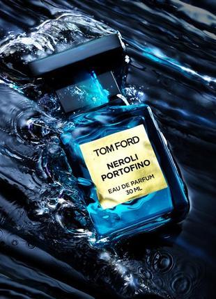 Tom ford neroli portofino парфюмированная вода тестер оригинал