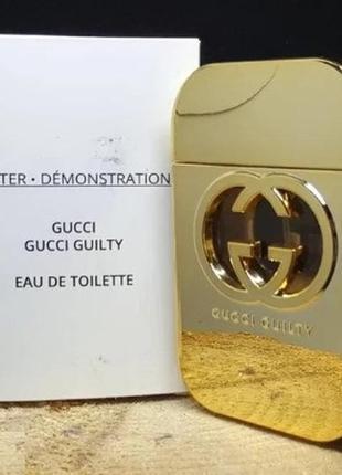Туалетная вода gucci guilty tester гуччи гилти 75 мл для женщин