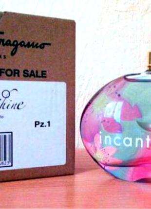 Salvatore ferrogamo incanto shine 100ml тестер оригинал 100%