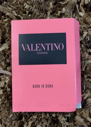 Пробник парфюмированной воды valentino donna born in roma1 фото