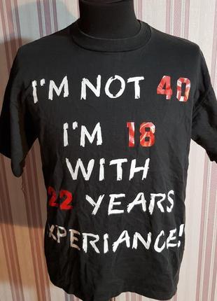 Футболка мне не 40, мне 18 с 22 летним опытом размер м