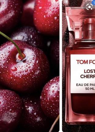 Tom ford lost cherry, туалетная вода , духи , парфюм , распив , оригинал !
