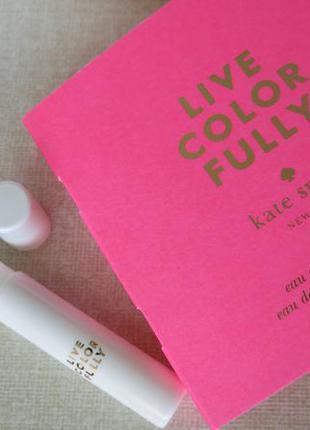 Kate spade live color fully - пробник парфюма