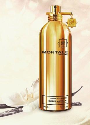 Montale sweet vanilla парфюмированная вода (оригинал) - распив от 1 мл (prf)