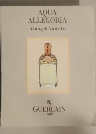 Пробник guerlain aqua allegoria ylang & vanille