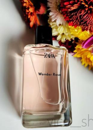 Zara wonder rose  200 мл духи парфюмерия туалетная вода оригинал испания