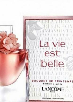 Женская парфюмированная вода la vie est belle bouquet de printemps lancome, 75 ml