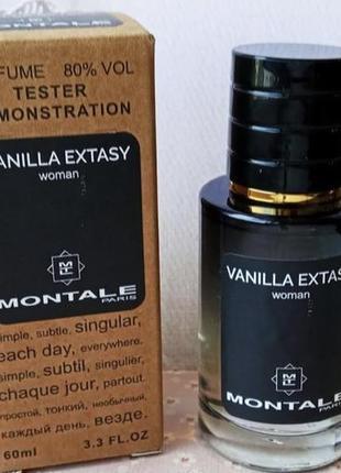 Тестер стойкий montale vanilla extasy 60 мл духи  монталь ванила экстази