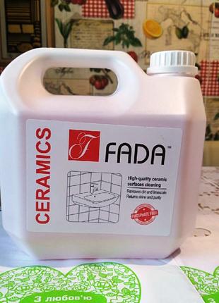 Засіб миючий для ванних кімнат фада кераміка fada™ ceramics